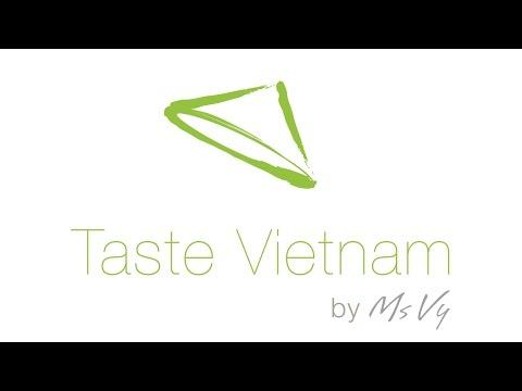 Taste Vietnam by Ms Vy